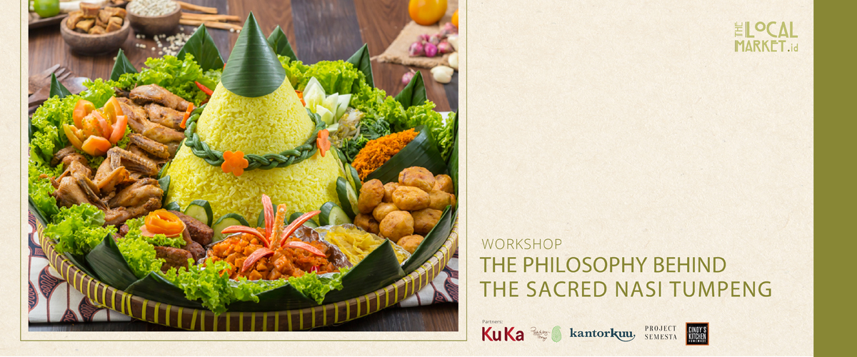 THE PHYLOSOPHY BEHIND THE SACRED NASI TUMPENG